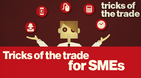 tricks of the trade for SMEs